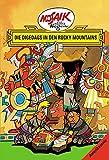 Mosaik von Hannes Hegen: Die Digedags in den Rocky Mountains (Digedagbücher - Amerika-Serie)