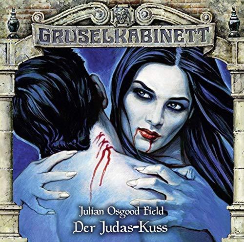 Der Judas-Kuss (Gruselkabinett, Band 141)