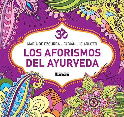 Los aforismos del Ayurveda por María de Ezcurra