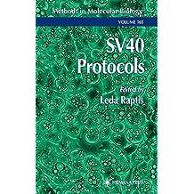 SV40 Protocols (Methods in Molecular Biology)