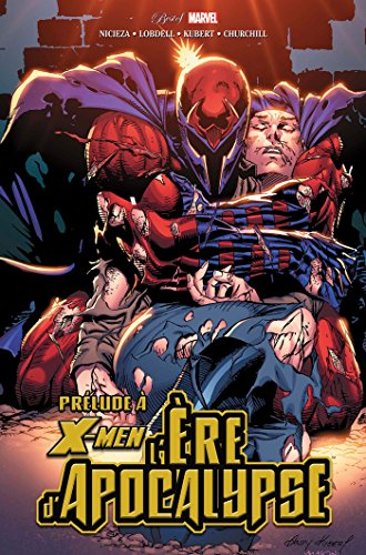 X-MEN : L'ÈRE D'APOCALYPSE - PRÉLUDE
