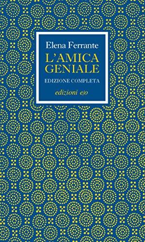 L'amica geniale. Edizione completa (Italian Edition) -