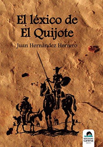 El léxico de El Quijote (Ensayo)