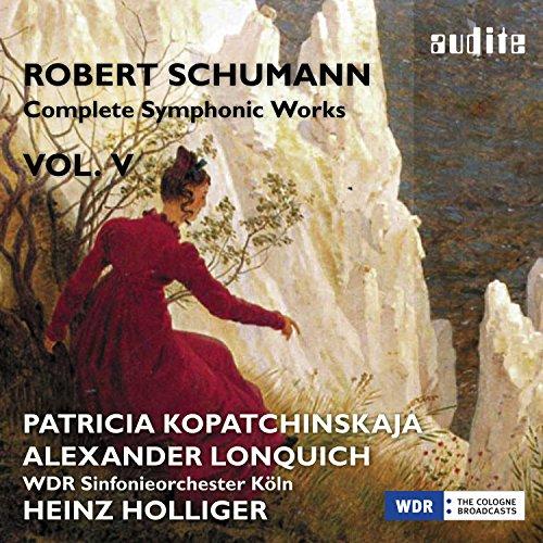 Schumann: Complete Symphonic W...