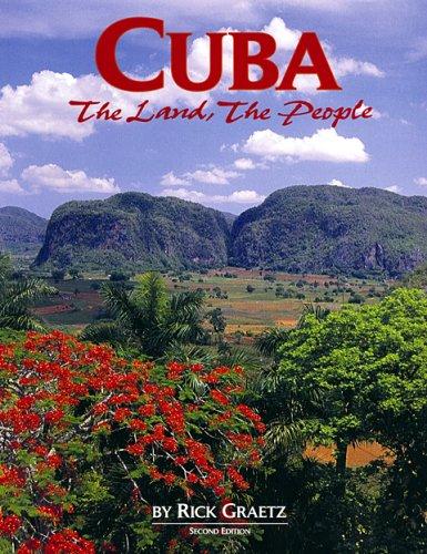 Cuba: The Land, the People; REV. Ed por Rick Graetz