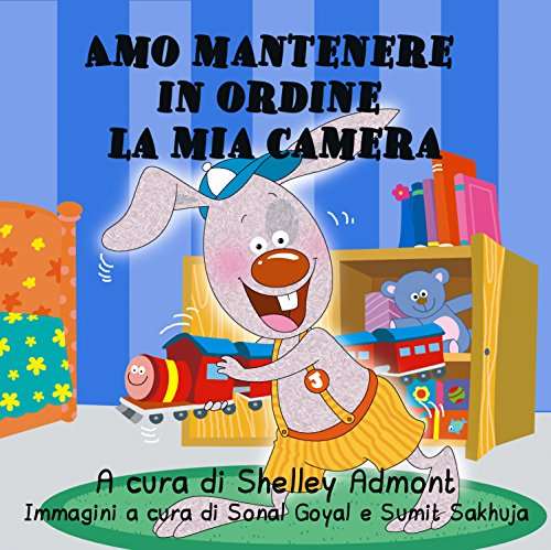 Amo mantenere in ordine la mia camera  (Italian Bedtime Collection)