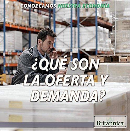 Qué son la oferta y demanda?/ What Are Supply and Demand? (Conozcamos Nuestra Economía/ Let's Find Out! Community Economics) por Laura La Bella