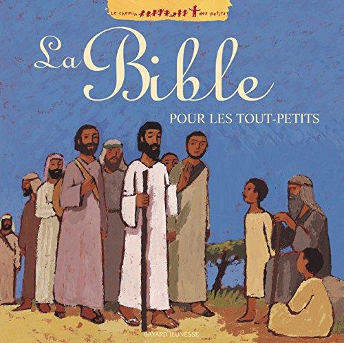LA BIBLE POUR LES TOUT-PETITS