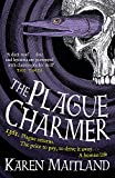 The Plague Charmer: A gripping novel of the plague