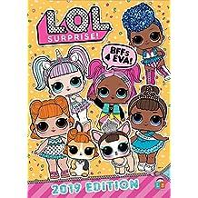 Official L.O.L. Surprise: 2019 Edition (Annual 2019)