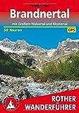 Brandnertal: mit Großem Walsertal und Klostertal. 50 Touren. Mit GPS-Tracks (Rother Wanderführer)