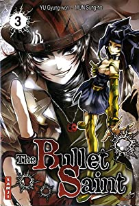 The Bullet Saint Edition simple Tome 3