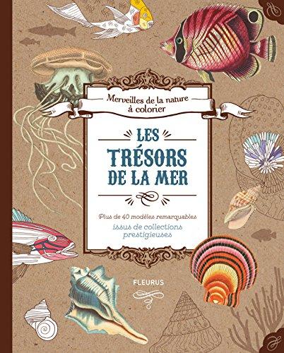 Les trésors de la mer par Collectif