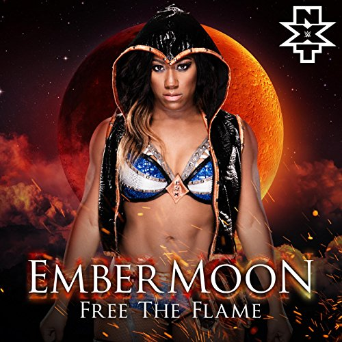 Free the Flame (Ember Moon) Musik Von Wwe