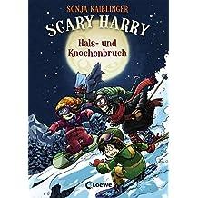 Scary Harry - Hals- und Knochenbruch