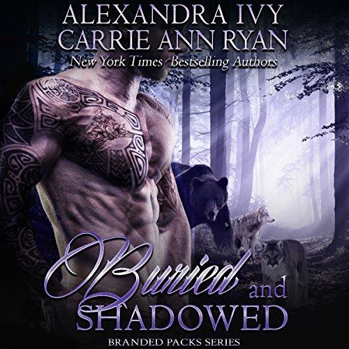 Buried and Shadowed: Branded Packs, Book 3