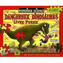 Dangereux dinosaures : Livre puzzle