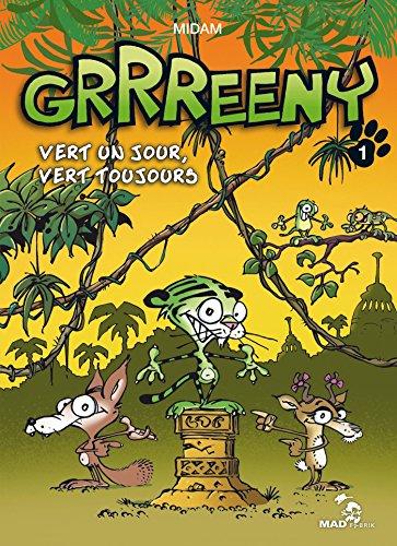Grrreeny - Tome 01: Vert un jour, vert toujours