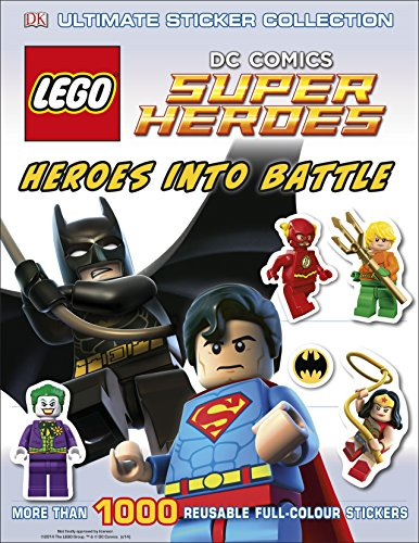 Lego Dc Super Heroes Heroes Into Battle. Ultimate Sticker Collection (Ultimate Stickers)