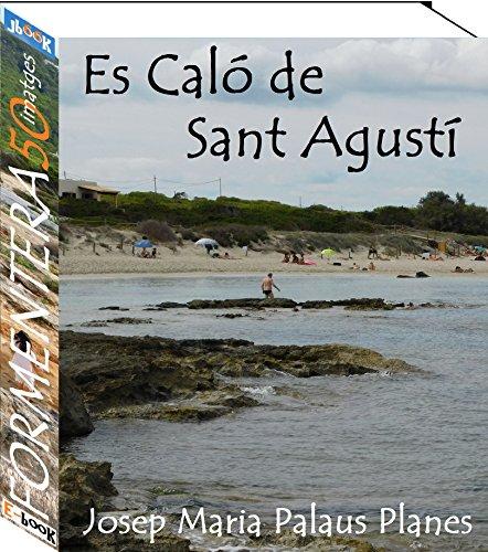 Formentera (Es Caló de Sant Agustí) [CAT] (Catalan Edition) por JOSEP MARIA PALAUS PLANES