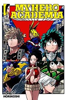 My Hero Academia, Vol. 8: Yaoyorozu Rising by [Horikoshi, Kohei]