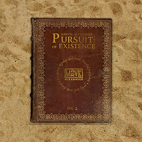 he Pursuit of Existence, Vol. 2 [Explicit] (Marvel Outfits)