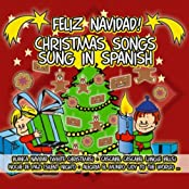 Feliz Navidad! Christmas Songs