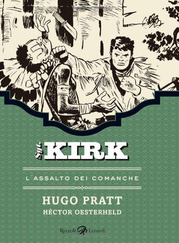L'assalto dei Comanche. Sgt. Kirk par Hugo Pratt