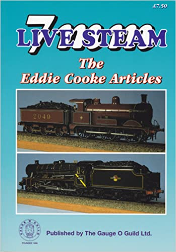 7mm Live Steam: the Eddie Cooke Articles: Amazon co uk