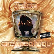 Cremeology [Explicit]