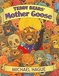 Teddy Bears' Mother Goose by Michael Hague (2001-04-15)