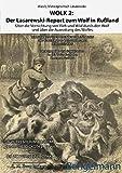 WOLK 2: Der Lasarewski-Report zum Wolf in Rußland: Über die Vernichtung von Vieh und Wild durch den Wolf und über die Ausrottung des Wolfes (Wolfsnot und andere Landplagen) - Wasilij Matwejewitsch Lasarewski