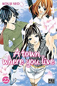 A town where you live Edition simple Tome 22