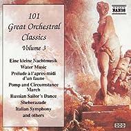 101 Great Orchestral Classics, Vol. 3