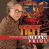 Tilt! Der Jahresrückblick 2016: WortArt - Urban Priol