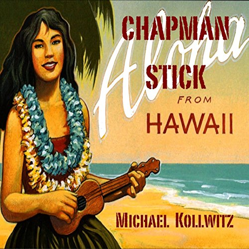 Chapman Stick From Hawaii