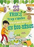 23 trucs trop rigolos a faire pour devenir un eco-heros