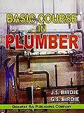 BASIC COURSE IN PLUMBER....Birdie J S, Birdie G S