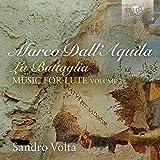 DALL`AQUILA: La Battaglia, Music for Lute