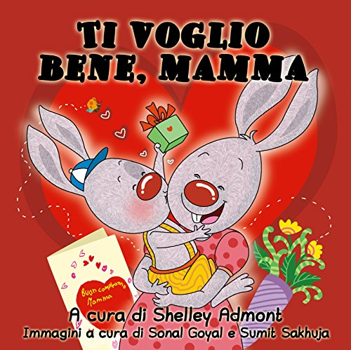 Ti voglio bene, mamma (Italian Bedtime Collection)