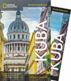 NATIONAL GEOGRAPHIC Reisehandbuch Kuba: Der ultimative Reiseführer mit über 500 Adressen und praktischer Faltkarte zum Herausnehmen für alle Traveler. NEU 2018 - Christopher P. Baker