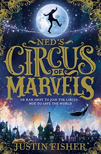 Ned's Circus of Marvels (Ned's Circus of Marvels, Book 1)