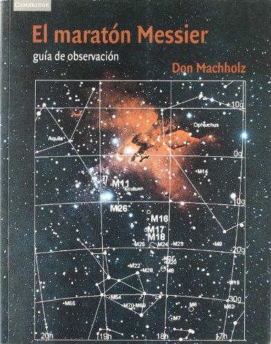El maratón Messier (Astronomía) por Don Machholz