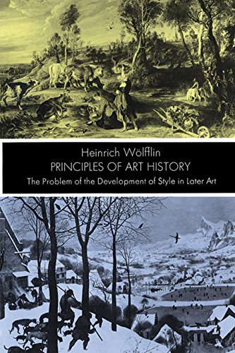 Principles of Art History: The Problem of the Development of Style in Later Art (Dover Fine Art, History of Art)