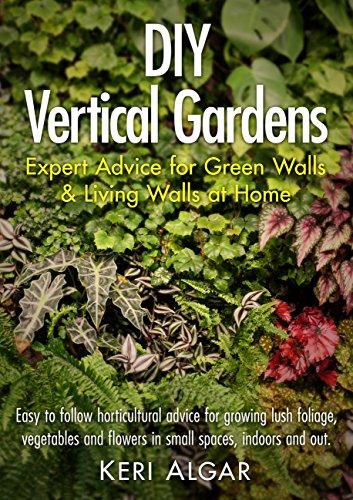 Diy Vertical Gardens Expert Advice For Green Walls And