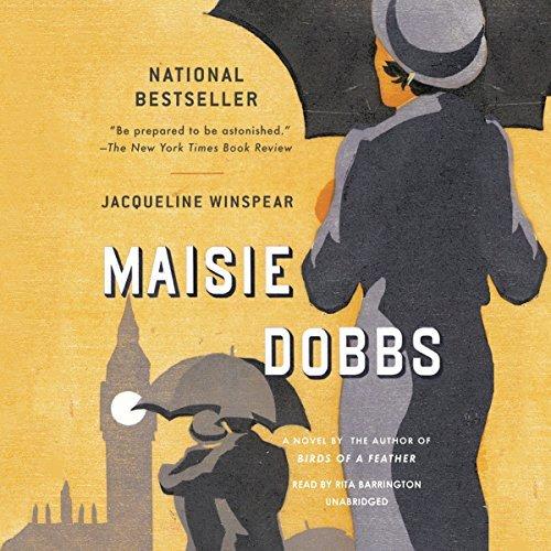 Maisie Dobbs (Maisie Dobbs series, Book 1) (Maisie Dobbs Mysteries) by Jacqueline Winspear (2015-02-03)