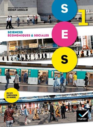 Sciences Economiques et Sociales 1re d. 2011 - Manuel de l'lve