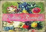 Poetische Romantik (Wandkalender 2016 DIN A3 quer): Malerischer Monatskalender im Vintage-Stil (Monatskalender, 14 Seiten ) (CALVENDO Kunst)