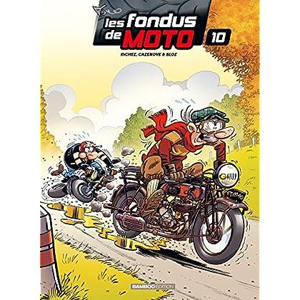Les Fondus de moto - tome 10