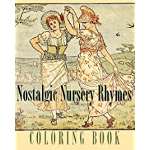 Nostalgic Nursery Rhymes Coloring Book: Traditional Poems and Fables